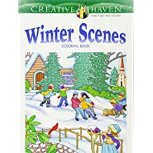Creative Haven Winter Scenes (Creative Haven Coloring Books)
