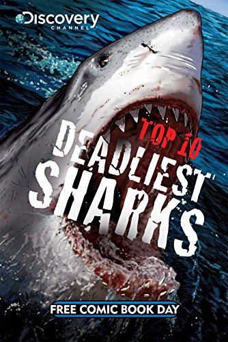 free kindle book FCBD 2011 Deadliest Sharks & Prehistoric Predators