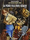 Les Passagers du vent, Tome 6 : La Petite Fille Bois-Caïman - Livre 1