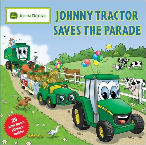 johnny-tractor-saves-the-parade-john-deere-series