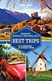 Lonely Planet Germany, Austria & Switzerland's Best Trips (Lonely Planet Best Trips)