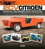 2 Cv Citroën, Ses Derives Baby Brousse, Dalat,Faf......