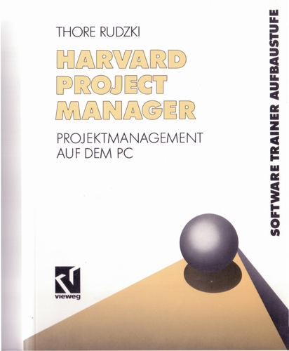 Harvard Project Manager. Projektmanagement auf dem PC