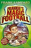 Frankie vs The Rowdy Romans: Book 2 (Frankie's Magic Football, Band 2)