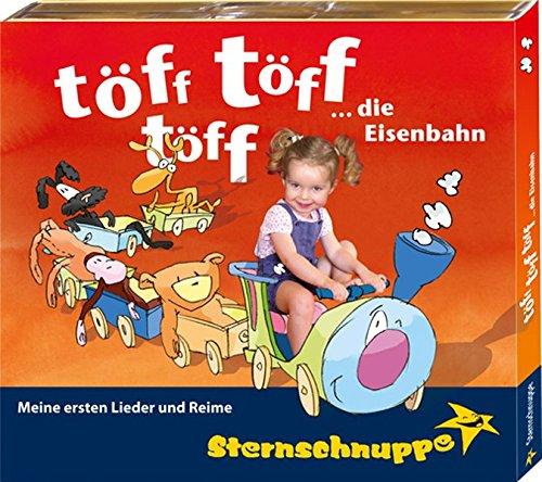 Töff, töff, töff, die Eisenbahn: Meine ersten Lieder, Kniereiter, Fingerspiele und Reime