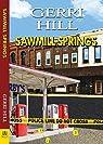 Sawmill Springs par Hill