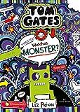 Tom Gates, Band 15: Monster? Welches Monster?
