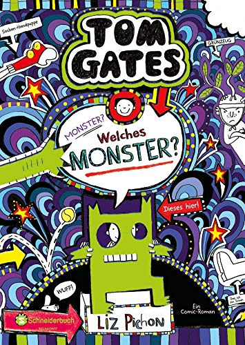 Tom Gates, Band 15: Monster? Welches Monster? (German Edition ...