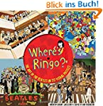 Where's Ringo?: Find Him in 20 Origin...
