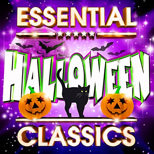 Essential Halloween Classics - The Top 20 Best Ever Halloween Hits Of All Time ! (Plus Non-Stop Ghoulish DJ Mega-Mix)