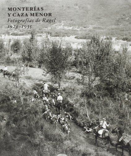 Monterías Y Caza Menor por Diego González Ragel
