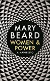 Women & Power: A Manifesto