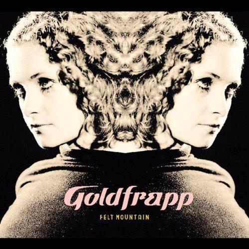 Felt Mountain by Goldfrapp (2010-05-03)