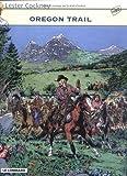Lester Cockney, tome 8 - Oregon Trail