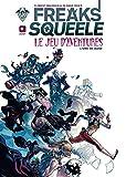 Freaks Squeele, le jeu d'aventures : Livre de base