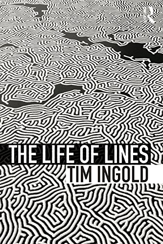 The Life of Lines (English Edition) di Tim Ingold