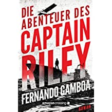 Die Abenteuer des Captain Riley (German Edition)