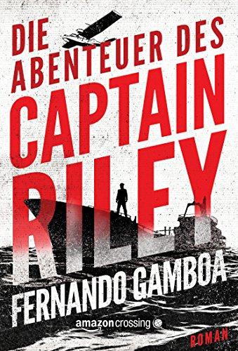 Die Abenteuer des Captain Riley