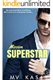 Mission Superstar: A Passionate Indian Celebrity Romance