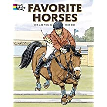 Favorite Horses Coloring Book (Dover Nature Coloring Book) by John Green (2005) Paperback