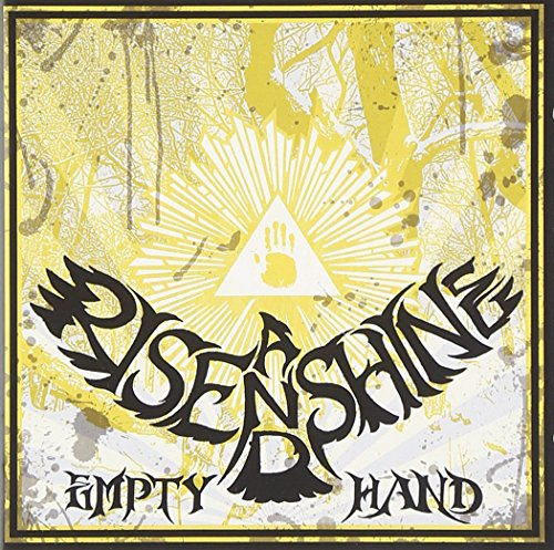 Rise and Shine: Empty Hand (Audio CD)