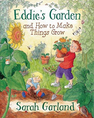 Eddie's Garden: and How to Make Things Grow por Sarah Garland