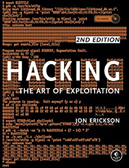 Hacking: The Art of Exploitation, 2nd Edition von [Erickson, Jon]
