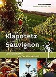 Von Klapotetz & Sauvignon: Genussgeschichten aus der Südsteiermark - Evelyn Rupperti