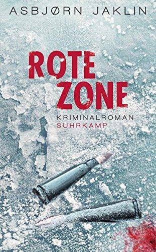 Rote Zone: Kriminalroman (suhrkamp taschenbuch)