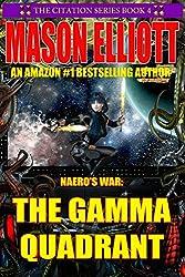Naero's War: The Gamma Quadrant (The Citation Series Book 4) (English Edition)