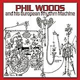 Phil Woods and his European Rhythm
