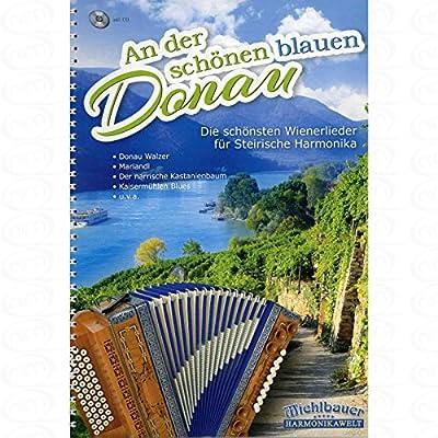 An der schoenen blauen Donau - arrangiert für Steirische Handharmonika - Diat. Handharmonika - mit CD [Noten/Sheetmusic]