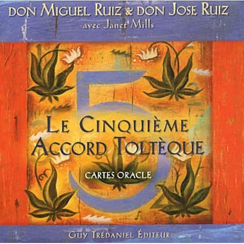 Le Cinquième Accord Toltèque : Cartes oracle de Ruiz. Miguel (2012) Broché