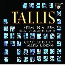 Tallis: Spem in Alium - Music for Queen Elisabeth