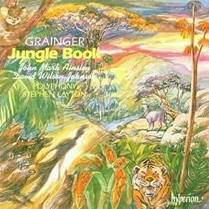 Percy Grainger, Jungle Book