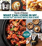 Taste of Home What Can I Cook in My Instant Pot, Air Fryer