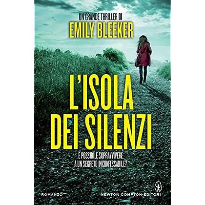 L'isola Dei Silenzi (Enewton Narrativa)