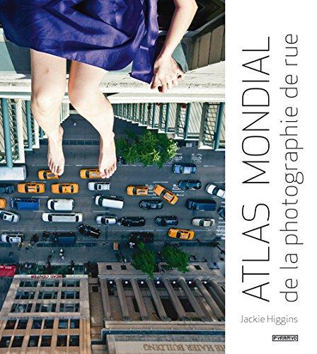 Atlas mondial de la photographie de rue