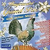 Bayerwald Grand Prix und seine Sieger (Volkstümliche Musik aus dem Bayerwald)