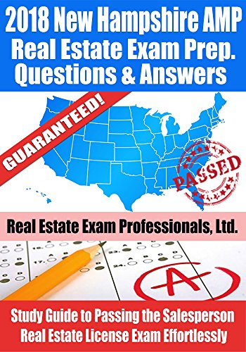 2018 New Hampshire AMP Real Estate Exam Prep Questions and Answers: Study Guide to Passing the Salesperson Real Estate License Exam Effortlessly (English Edition) por Real Estate Exam Professionals Ltd.