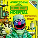 A Visit to the Sesame Street Hospital...