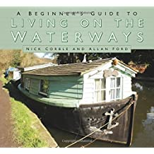 A Beginners' Guide to Living on the Waterways
