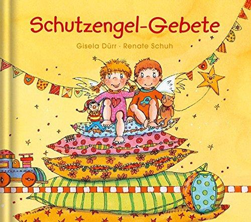 Schutzengel-Gebete - Geschenkbuch, Illustrationen von Gisela Dürr, Texte von Renate Schuh (Kinder-Klassik)