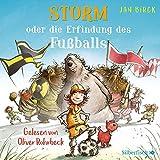 Storm oder die Erfindung des Fußballs: 2 CDs