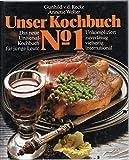 Unser Kochbuch No 1 - Das neue Universal-Kochbuch für junge Leute