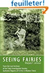 Seeing Fairies: From the Lost Archive...