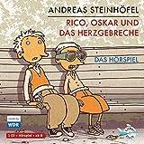 Rico, Oskar und das Herzgebreche - Das Hörspiel: 1 CD