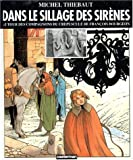 Les Compagnons du crépuscule, hors série - Dans le sillage des sirènes - Casterman - 03/09/1993