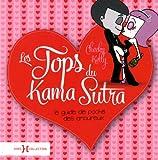 Les tops du Kama Sutra : Le guide de poche des amoureux