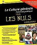 La Culture g�n�rale - Concours de la...